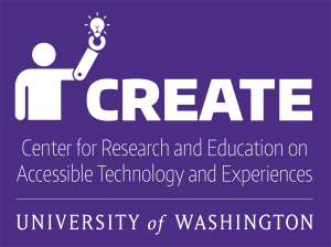 UW CREATE logo with icon of person with prosthetic arm holding a lightbulb and Center for Research and Education on Accessible Technology and Experiences, University of Washington