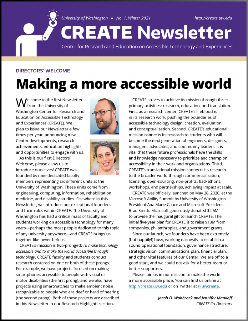 First page of Winter 2021 issue of the CREATE Newsletter, featuring an article titled 'Making a more accessible world' and photos of Founding Co-Directors Jacob O. Wobbrock and Jennifer Mankoff.